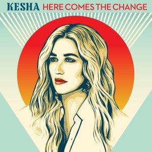 kesha-here-comes-the-change1